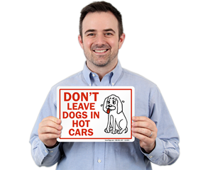 Do Not Leave Dogs In Hot Car Warning Signs
