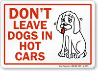 Dont Leave Dogs In Hot Cars Sign
