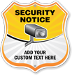 Add Your Text Here Custom Security Notice Shield Sign