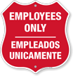 Bilingual Employees Only Shield Sign