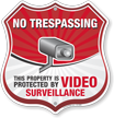 Property Protected By Video Surveillance Shield Sign