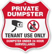 Tenant Use Only Private Dumpster Shield Sign