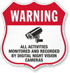 Warning Activities Monitored And Recorded Shield Sign