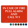 In Case Of Fire Pull Alarm Call 911 Braille Sign