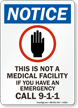 Notice Emergency Call 911 Sign